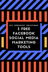 3 Free Facebook Social Media Marketing Tools